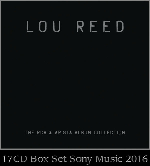 Lou Reed: RCA & Arista Album Collection 17CD Box Set 2016