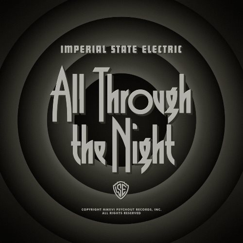 Imperial State Electric - All Through The Night (2016)