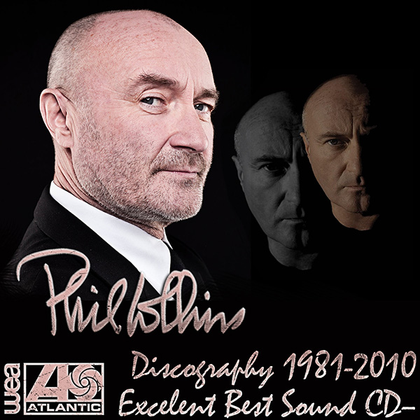 PHIL COLLINS - Discography (13 x CD • Atlantic Recording Co. • 1981-2010)