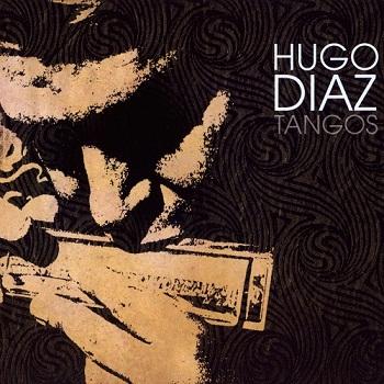 Hugo Diaz - Tangos (2006)