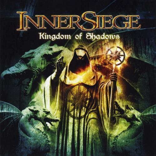 InnerSiege - Kingdom Of Shadows (2012)