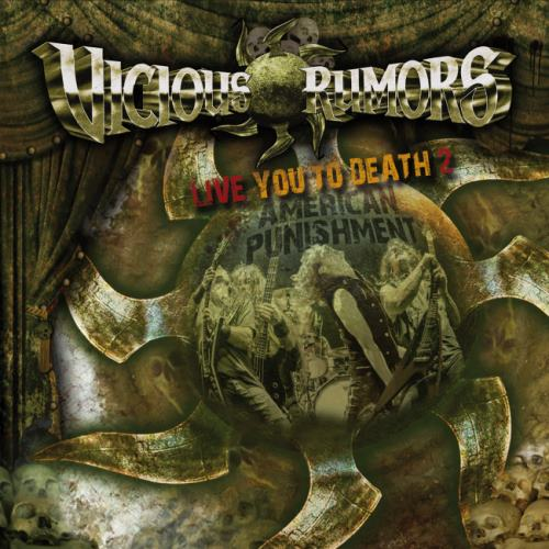 Vicious Rumors - Live You To Death 2: American Punishment (2014)