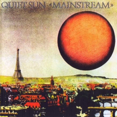 Quiet Sun - Mainstream (1975) [Reissue 2011]