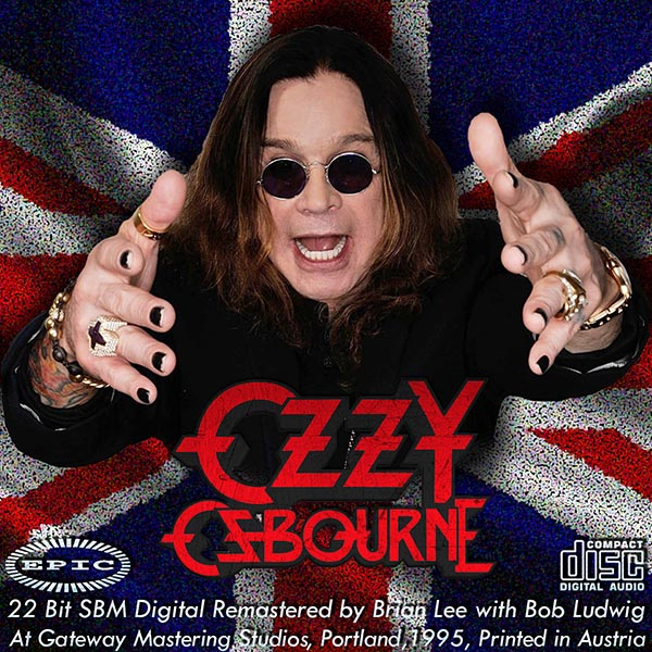 OZZY OSBOURNE - Discography (11 x CD • Epic Sony Music • Re-mastered 1995)