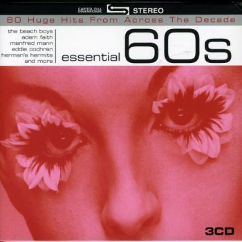 VA - Essential 60s - 60 Huge Hits from Across the Decade [3CD Box Set] (2006)