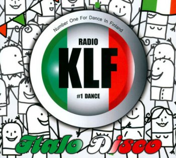 VA - Radio KLF #1 Dance Italo Disco [2CD] (2010)