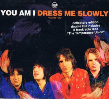 You Am I - Dress Me Slowly [2CD Collectors Edition] (2001)