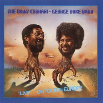 The Billy Cobham / George Duke Band - Live On Tour In Europe (1976)