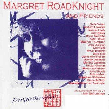 Margret Roadknight & Friends - Fringe Benefits (1993)