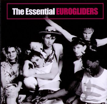 Eurogliders - The Essential (2007) [Remastered]