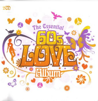 VA - The Essential 60's Love Album [2CD] (2006)
