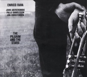 Enrico Rava - The Pilgrim And The Stars (1975) [Reissue 2008]