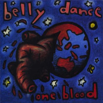 Bellydance - One Blood (1995)