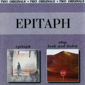 Epitaph - Epitaph / Stop Look And Listen (1971/1972) [Reissue 2001]