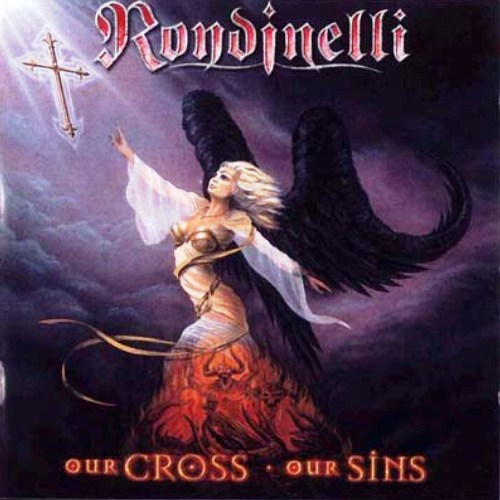 Rondinelli - Our Cross  Our Sins (2002)