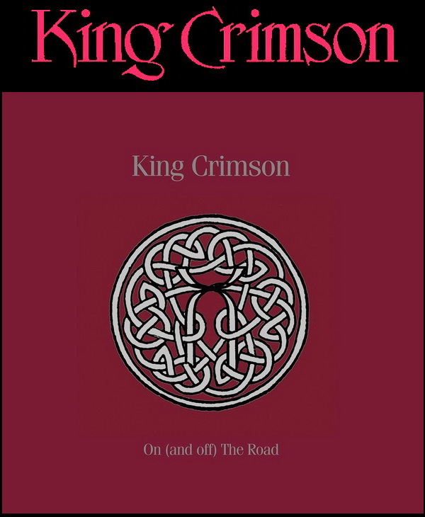 King Crimson: 2016 On (And Off) The Road - 19 Discs Box Set Panegyric Records