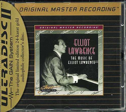 ELLIOT LAWRENCE «The Music Of ...» (1956,58) (US 1995 Mobile Fidelity Sound Lab • UDCD 636)