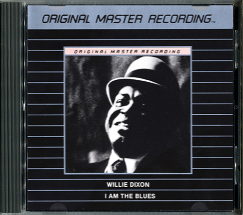 WILLIE DIXON «I Am the Blues» (1970) (US 1991 Mobile Fidelity Sound Lab • MFCD 872)