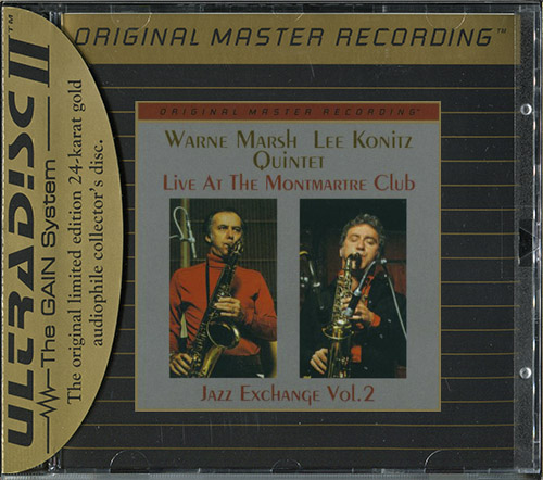 WARNE MARSH-LEE KONITZ QUINTET «Live at the Montmartre Club» (1975) (US 1997 MFSL • UDCD 707)