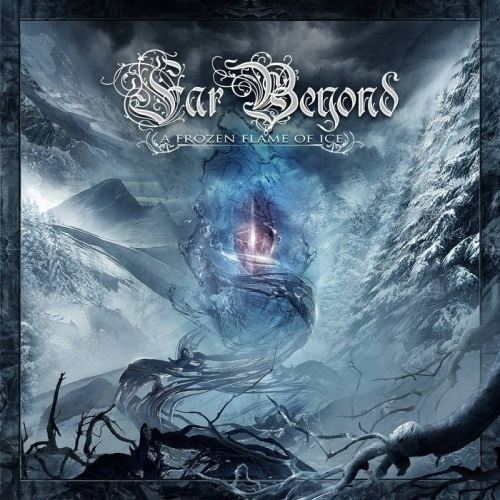 Far Beyond - A Frozen Flame Of Ice (2016)