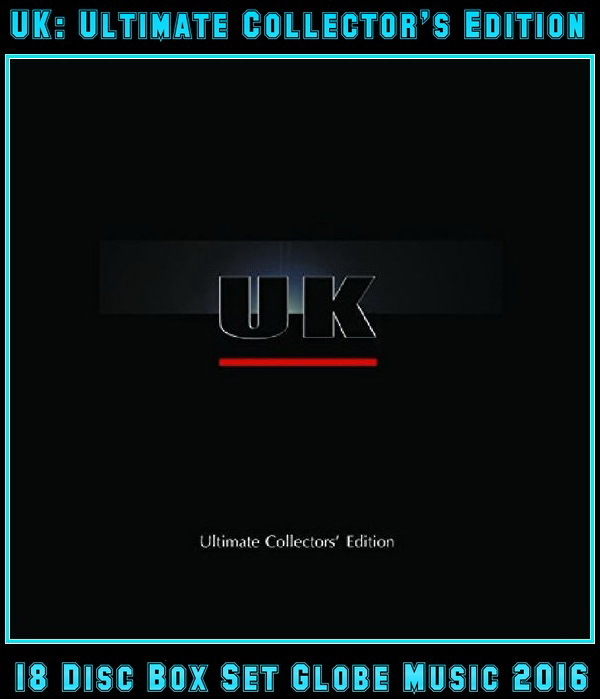 UK: Ultimate Collector's Edition 14CD + 4Blu-ray Box 2016