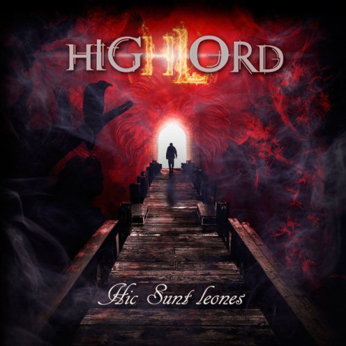 Highlord - Hic Sunt Leones (2016)