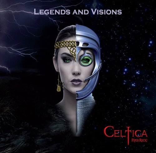 Celtica [Pipes Rock!] - Legends and Visions (2014)