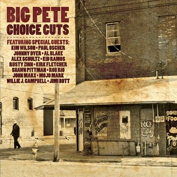 Big Pete - Choice Cuts (2011)