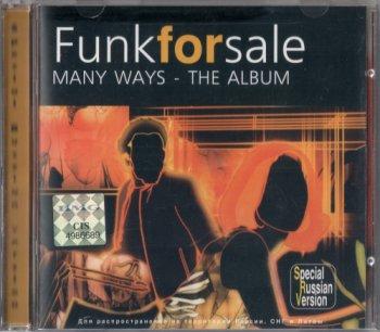Funkforsale - MANY WAYS - THE ALBUM (2002)