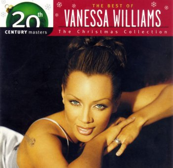 Vanessa Williams - 20th Century Masters - The Christmas Collection: The Best Of (1996) [Remastered 2003]
