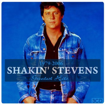 Shakin' Stevens - Greatest Hits 1979-2006 (3CD) (2015)