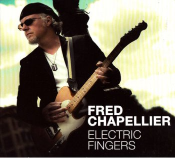 Fred Chapellier - Electric Fingers (2012)