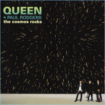 Queen plus Paul Rodgers - The Cosmos Rocks (2008)