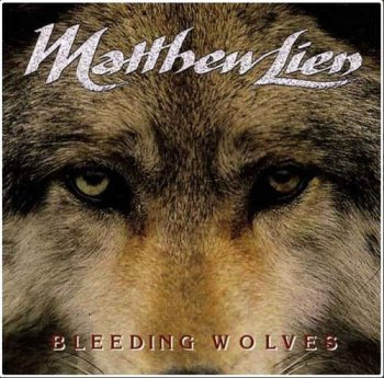 Matthew Lien - Bleeding Wolves (2005) SACD