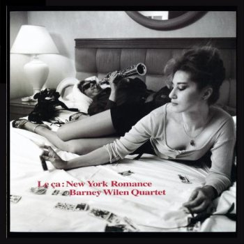 Barney Wilen Quartet - New York Romance [Hi-Res] (2010)