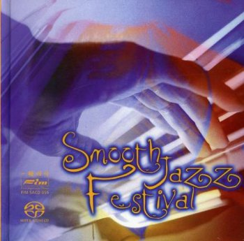 VA - Smooth Jazz Festival (2005) [SACD]