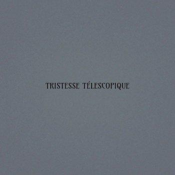 Oskar Schuster - Tristesse Telescopique (2015)