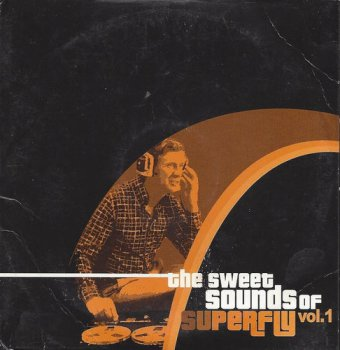 VA - The Sweet Sounds of Superfly Vol. 1 [2CD] (2002)