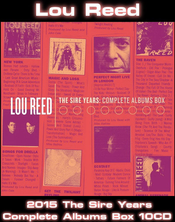 Lou Reed - 2015 The Sire Years: Complete Albums Box / 10CD Box Set Rhino Records