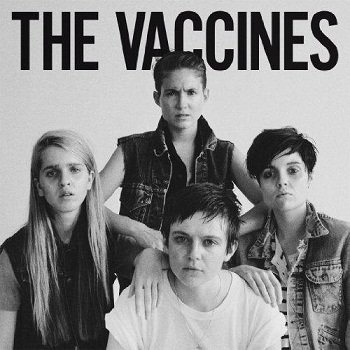 The Vaccines - Come of Age (Deluxe Edition) (2012)