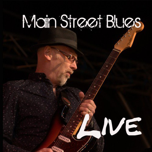 Main Street Blues - Live (2013) (FLAC)