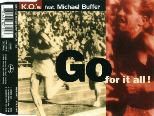 K O 's feat  Michael Buffer - Go For It All! (1996) (FLAC)
