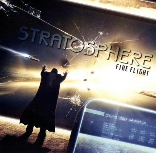 Stratosphere - Fire Flight (2010)