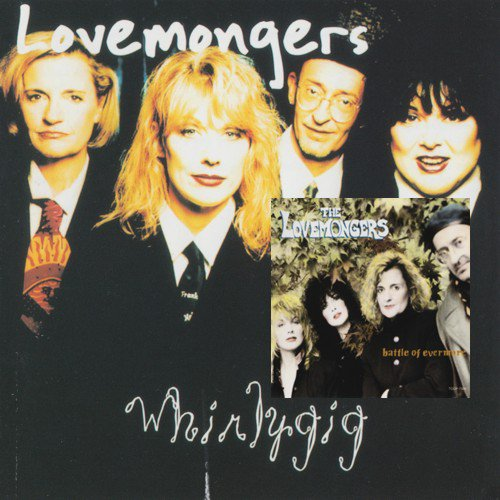 The Lovemongers - Battle Of Evermore / Whirlygig (1992 / 1997)