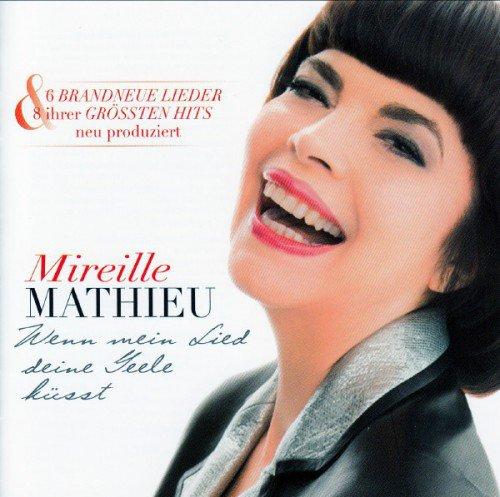 Mireille Mathieu - Wenn Mein Lied Deine Seele Küsst (2013) (FLAC)