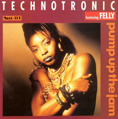 Technotronic Featuring Felly - Pump Up The Jam (1989) (FLAC)