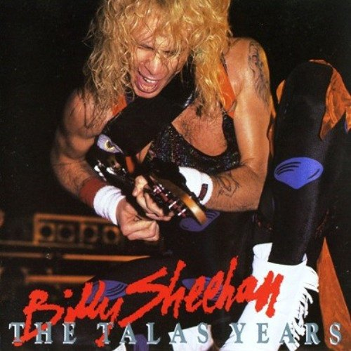 Billy Sheehan - The Talas Years (1989)