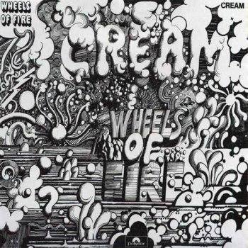 Cream - Wheels of Fire [HDtracks] (2014)