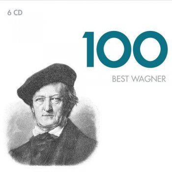Richard Wagner - 100 Best Wagner [6CD Box Set] (2012)