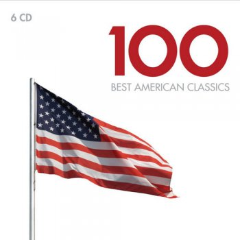 VA - 100 Best American Classics [6CD Box Set] (2012)